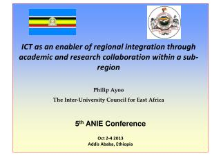 5 th  ANIE Conference Oct 2-4 2013 Addis Ababa, Ethiopia