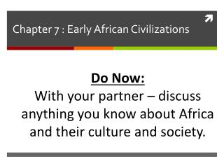 Chapter 7 : Early African Civilizations