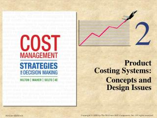 Product  Costing Systems: Concepts and  Design Issues