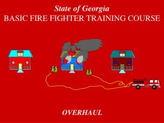 State of Georgia BASIC FIRE FIGHTER TRAINING COURSE