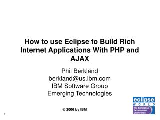 How to use Eclipse to Build Rich Internet Applications With PHP and AJAX