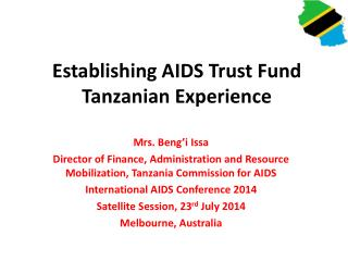 Establishing AIDS Trust Fund Tanzanian Experience