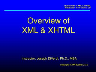 Overview of XML & XHTML