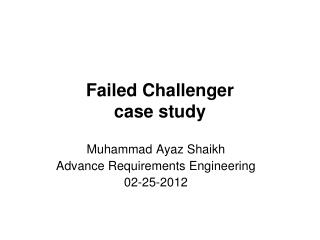 Failed Challenger case study