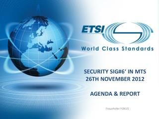 Security SIG#6' in MTS 26th  November 2012 Agenda &  report