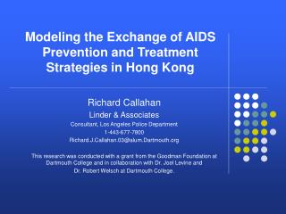 Modeling the Exchange of AIDS Prevention and Treatment Strategies in Hong Kong