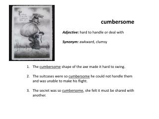cumbersome
