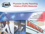 Physician Quality Reporting Initiative PQRI Measures