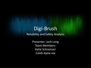 Digi-Brush