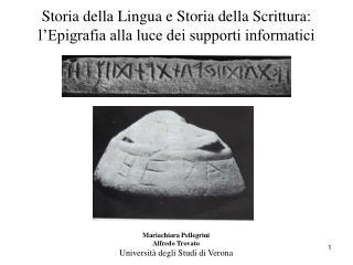 Storia della Lingua e Storia della Scrittura: l'Epigrafia alla luce dei supporti informatici