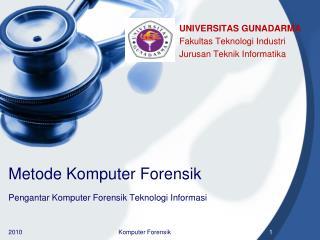 Metode Komputer Forensik