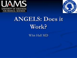 ANGELS: Does it Work?