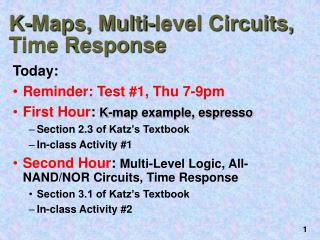 K-Maps, Multi-level Circuits, Time Response