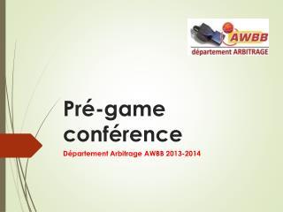 Pré-game conférence