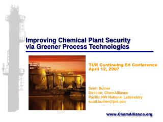 Improving Chemical Plant Security via Greener Process Technologies