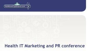 Health IT Marketing and PR conference