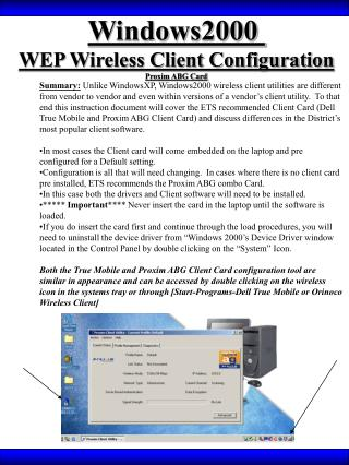 Windows2000  WEP Wireless Client Configuration Proxim ABG Card