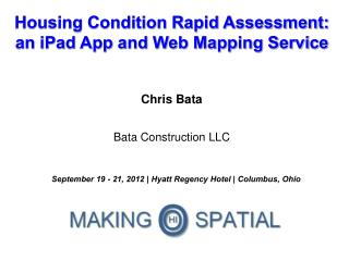 Housing Condition Rapid Assessment: an iPad App and Web Mapping Service