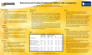 Behavioral and Feeding Problems in Children with Constipation