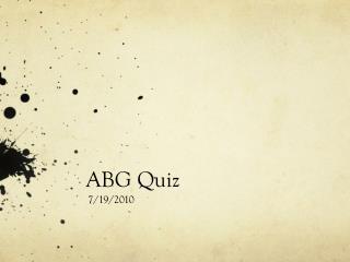 ABG Quiz