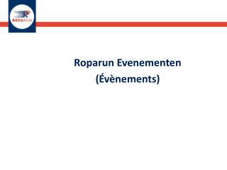 Roparun Evenementen (Évènements)