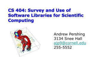 CS 404: Survey and Use of Software Libraries for Scientific Computing