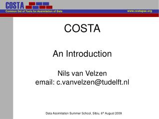 COSTA An Introduction  Nils van Velzen  email: c.vanvelzen@tudelft.nl