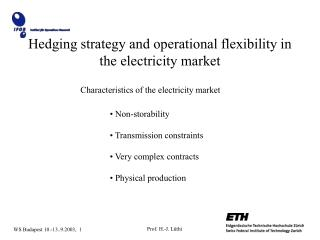 Hedging strategy and operational flexibility in the electricity market