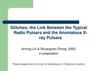 Glitches; the Link Between the Typical Radio Pulsars and the Anomalous X-ray Pulsars