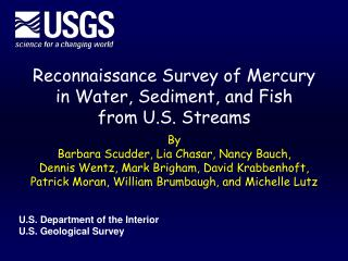 Reconnaissance Survey of Mercury in Water, Sediment, and Fish  from U.S. Streams