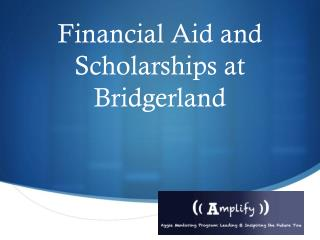 Financial Aid and Scholarships at  Bridgerland