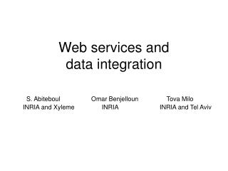 Web services and  data integration