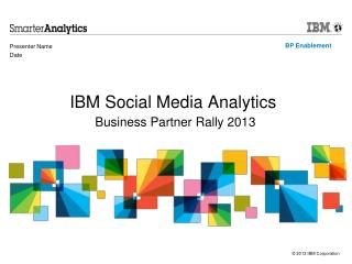 IBM Social Media Analytics Business Partner Rally 2013