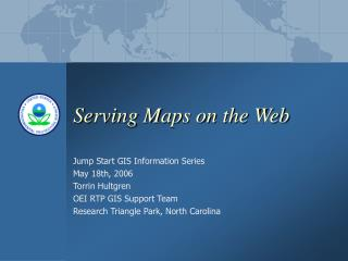 Serving Maps on the Web