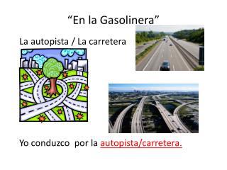 """""""En la Gasolinera"""""""