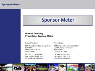 Dominik Tomberg Projektleiter Sponsor-Meter Dominik TombergPatrick Seitter