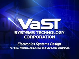 Electronics Systems Design  For SoC, Wireless, Automotive and Consumer Electronics
