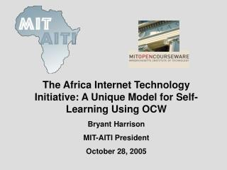 The Africa Internet Technology Initiative: A Unique Model for Self-Learning Using OCW