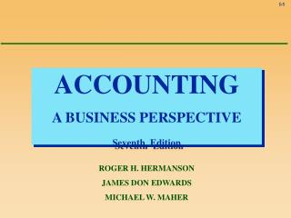 ACCOUNTING A BUSINESS PERSPECTIVE Seventh  Edition