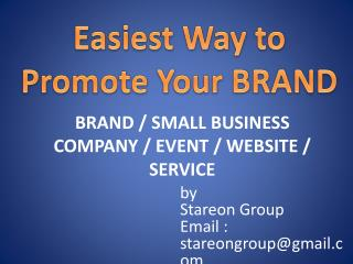 Easiest Way to Promote Your Brand