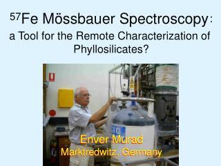 57Fe M ssbauer Spectroscopy