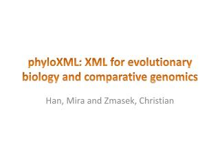 phyloXML : XML for evolutionary biology and comparative genomics