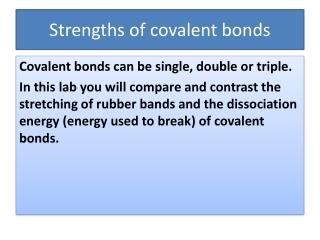 Strengths of covalent bonds