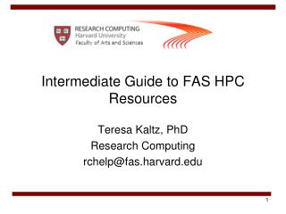 Intermediate Guide to FAS HPC Resources