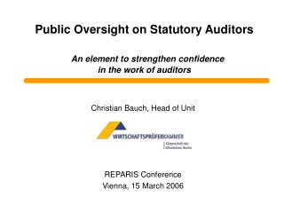 Christian Bauch, Head of Unit REPARIS Conference Vienna, 15 March 2006