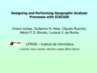 Designing and Performing Geographic Analysis Processes with GISCASE
