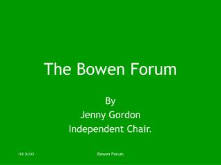 The Bowen Forum