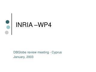 INRIA –WP4