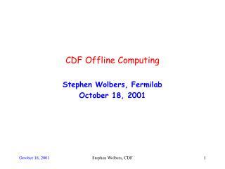 CDF Offline Computing