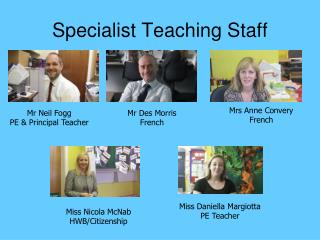 Specialist Teaching Staff